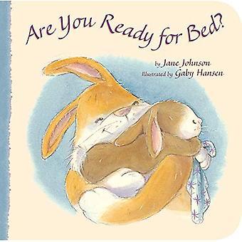 Etes-vous prêt pour le lit?