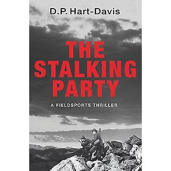The Stalking Party by HartDavis & D. P.