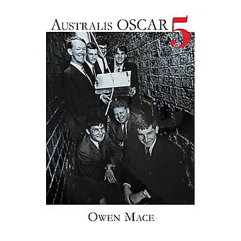Australis OSCAR 5 The Story of how Melbourne University Students Built Australias First Satellite by Mace & Owen