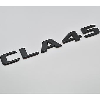 Matt svart CLA 45 flat Mercedes Benz bil modell bakre støvel nummer brev klistremerke merket emblem for CLA Edition klasse AMG C118 C117