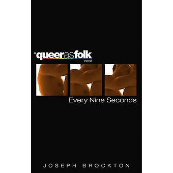 Every Nine Seconds by Brockton & Joseph