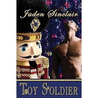 Toy Soldier by Sinclair & Jaden