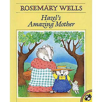 Hazel's Amazing Mother by Rosemary Wells - 9780833547378 Book