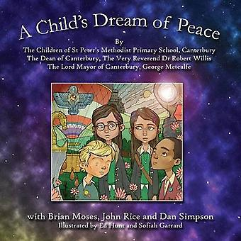 A Childs Dream of Peace by Methodist Primary School & St Peters