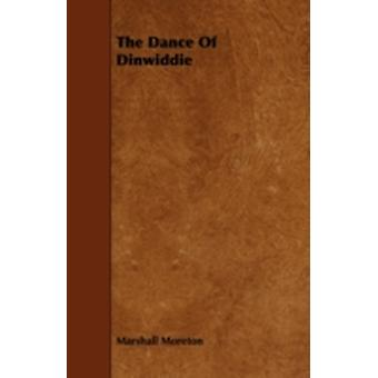 The Dance of Dinwiddie by Moreton & Marshall