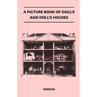 A Picture Book of Dolls and Dolls Houses by Various