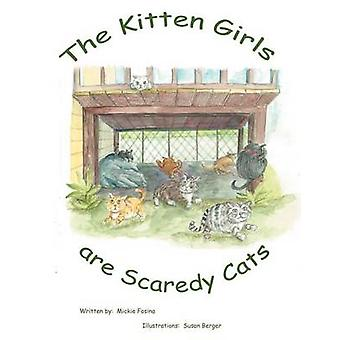 The Kitten Girls Are Scaredy Cats by Fosina & Mickie