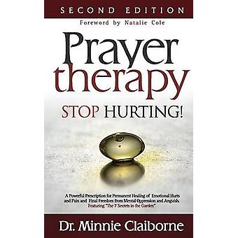 Prayer Therapy  Stop Hurting by Claiborne & Minnie