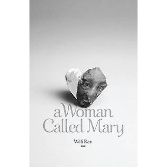 A Woman Called Mary by Ray & Willi