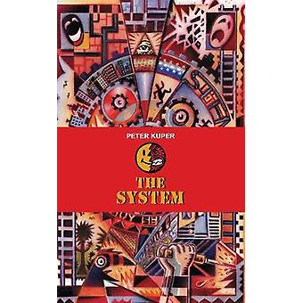 The System by Peter Kuper & Preface by Calvin Reid