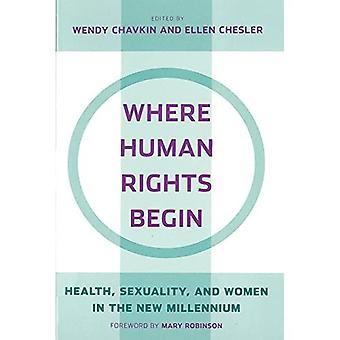 Onde começam os direitos humanos: saúde, sexualidade e mulheres no novo milênio