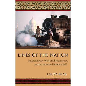 Lines of the Nation - Indian Railway Workers - Bureaucracy - and the I