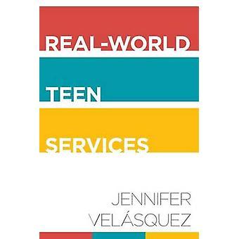 Real-World Teen Services von Jennifer Velasquez - 9780838913420 Buchen