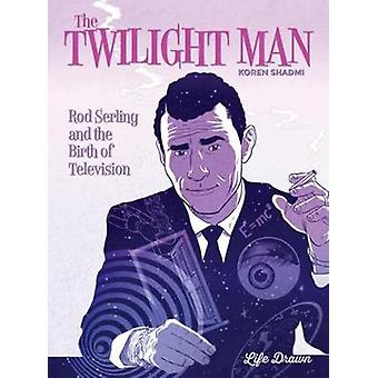 Twilight Man by Koren Shadmi - 9781643375717 Book