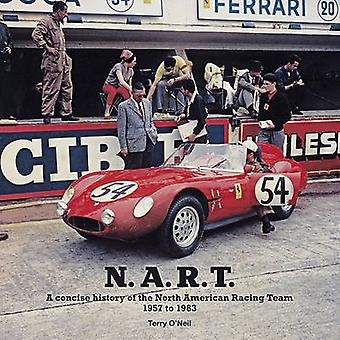 N.A.R.T. - A Concise History of the North American Racing Team 1957 to