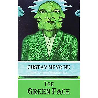 G The Green Face by Gustav Meyrink - 9781910213896 Book