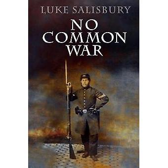 No Common War by Luke Salisbury - 9781936364299 Book