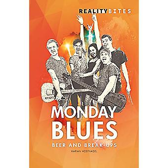 The Monday Blues by The Monday Blues - 9781783226474 Book