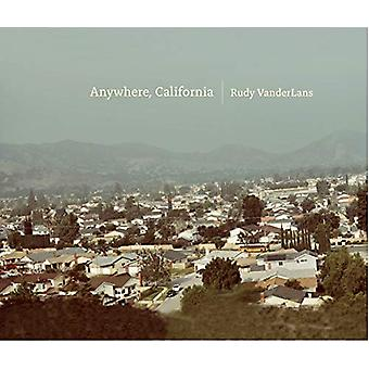 Anywhere - California by Rudy VanderLans - 9783943330465 Book