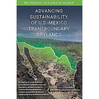 Advancing Sustainability of U.S.-Mexico Transboundary Drylands - Proce