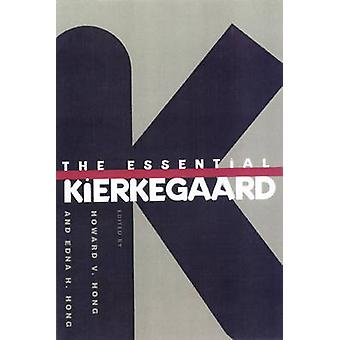 Essential Kierkegaard by Howard V Hong