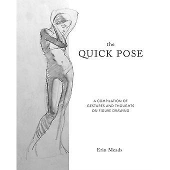 Quick Pose by Erin Meads