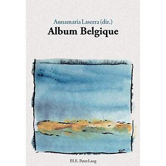 Album Belgique by Annamaria Laserra - 9789052016351 Book