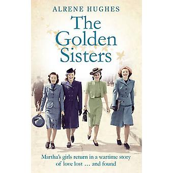 The Golden Sisters by Alrene Hughes - 9780856409394 Book