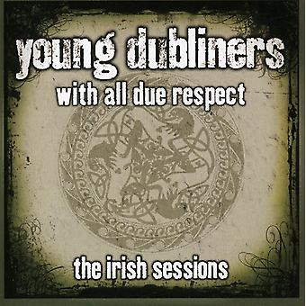 Young Dubliners - Young Dubliners with All Due Respect the Irish Ses [CD] USA import