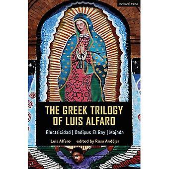 De Griekse Trilogie van Luis Alfaro: Electricidad; Oedipus El Rey; Mojada Mojada
