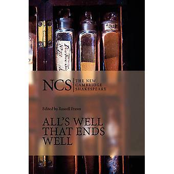 All's Well That Ends Well (2. tarkistettu painos) kirjoittanut William Shakespear
