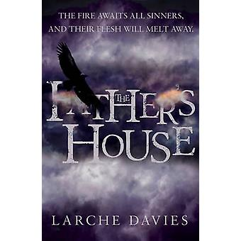 The Father's House by Larche Davies - 9781784623661 Book