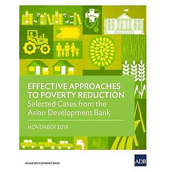 Effective Approaches to Poverty Reduction - Selected Cases from the As