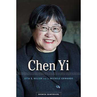 Chen Yi por Leta E. MillerJ. Michele Edwards