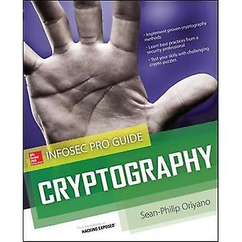 Cryptography InfoSec Pro Guide by SeanPhilip Oriyano