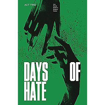 Days of Hate Act Two par Ales Kot (Broché, 2019)