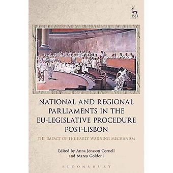 National and Regional Parliaments in the EU-Legislative Procedure Post-Lisbon: The Impact of the Early Warning Mechanism