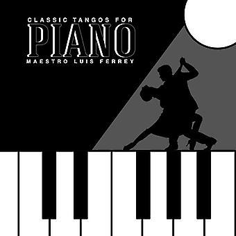 Luis Ferrey - klassiek geworden tango's voor Piano [CD] USA import