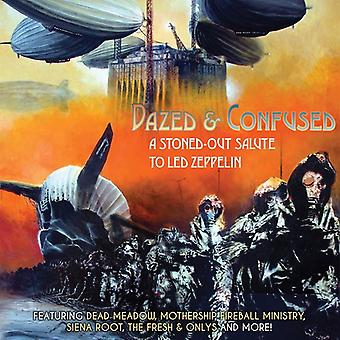 Dazed & Confused-Stoned-Out Salute to Led Zeppelin - Dazed & Confused-Stoned-Out Salute to Led Zeppelin [CD] USA import