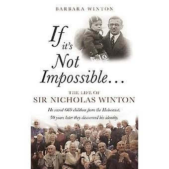 If its Not Impossible... by Barbara Winton