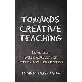 Vers l'enseignement créatif - Notes pour un programme en évolution pour Steine