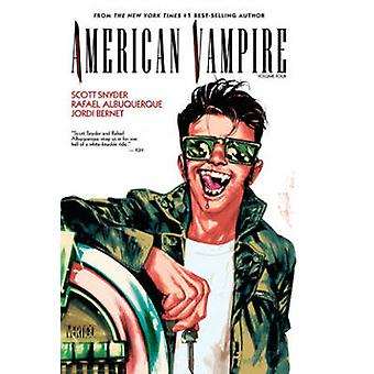 American Vampire - Volume 4 by Rafeal Alburqurqe - Jordi Bernett - Sco