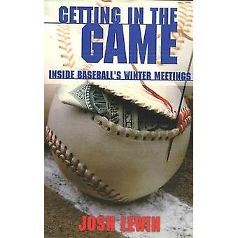 Att få i spelet - inne Baseballs vinter möten av Josh Lewin