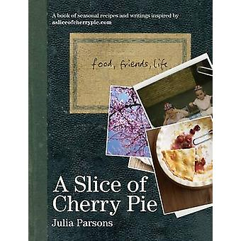 A Slice of Cherry Pie by Julia Parsons - 9781906650278 Book