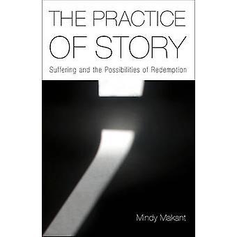 الممارسة المتمثلة في قصة-المعاناة والإمكانيات للخلاص