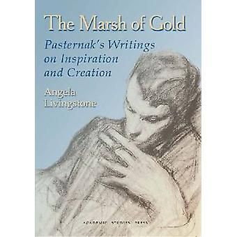 El pantano de oro - escrituras de Pasternak en b de inspiración y creación