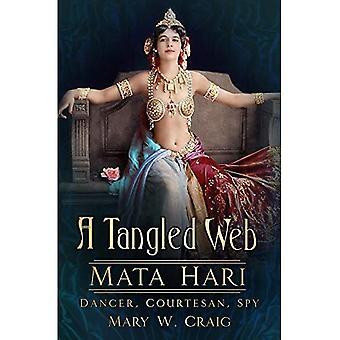 Un groviglio: Mata Hari: ballerino, cortigiana, spia