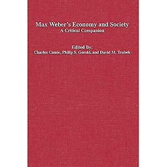 Max Weber's  Economy and Society : A Critical Companion