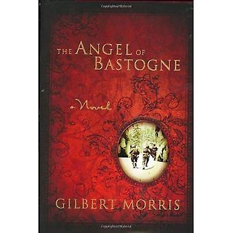 The Angel of Bastogne (Morris, Gilbert & J. Landon Ferguson)