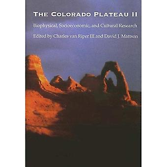 The Colorado Plateau II: Biophysical, Socioeconomic, and Cultural Research